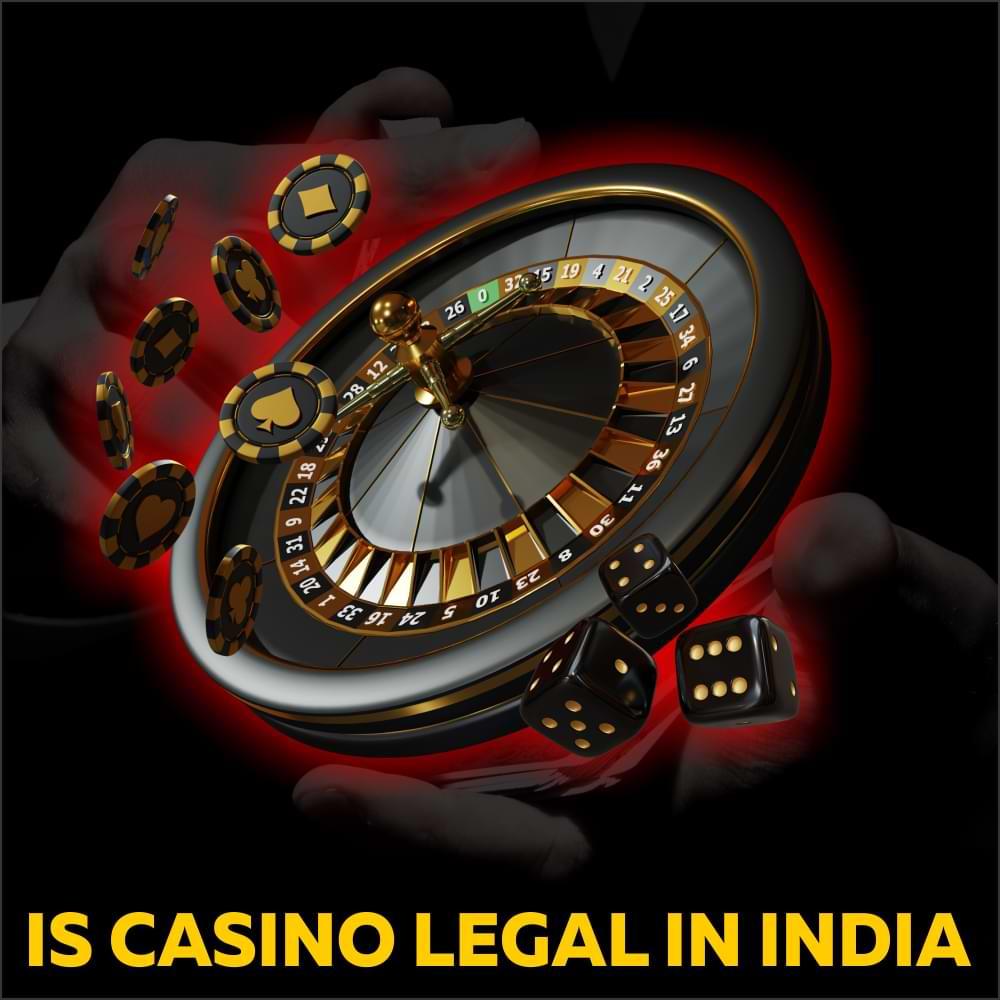Is Casino Legal in India?