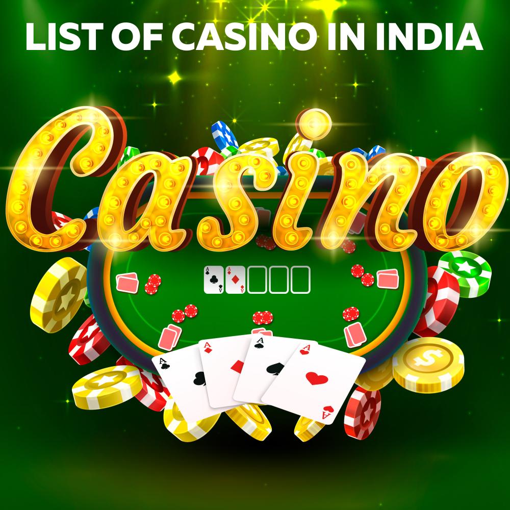 List Casino in India